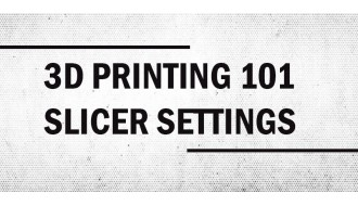 A Beginner's Guide To 3D Printer Slicer Settings